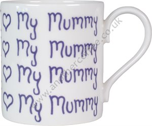 Bone China Mug: I Love My Mummy